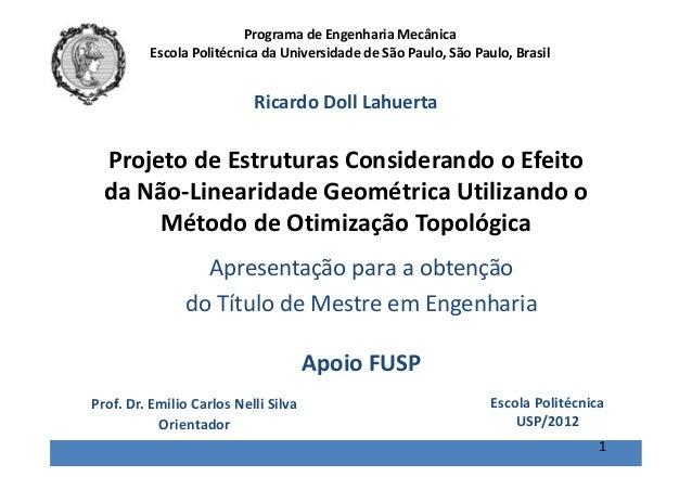 Projeto de Estruturas Considerando o Efeito da Não-Linearidade Geométrica Utilizando o Método de Otimização Topológica Ric...
