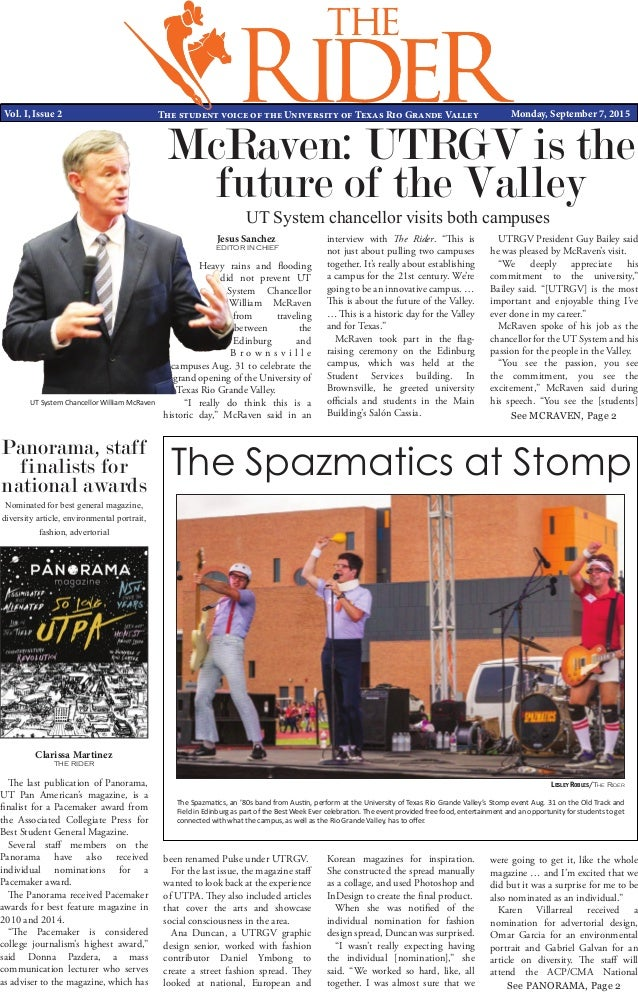See MCRAVEN, Page 2 Vol. I, Issue 2 The student voice of the University of Texas Rio Grande Valley Monday, September 7, 20...