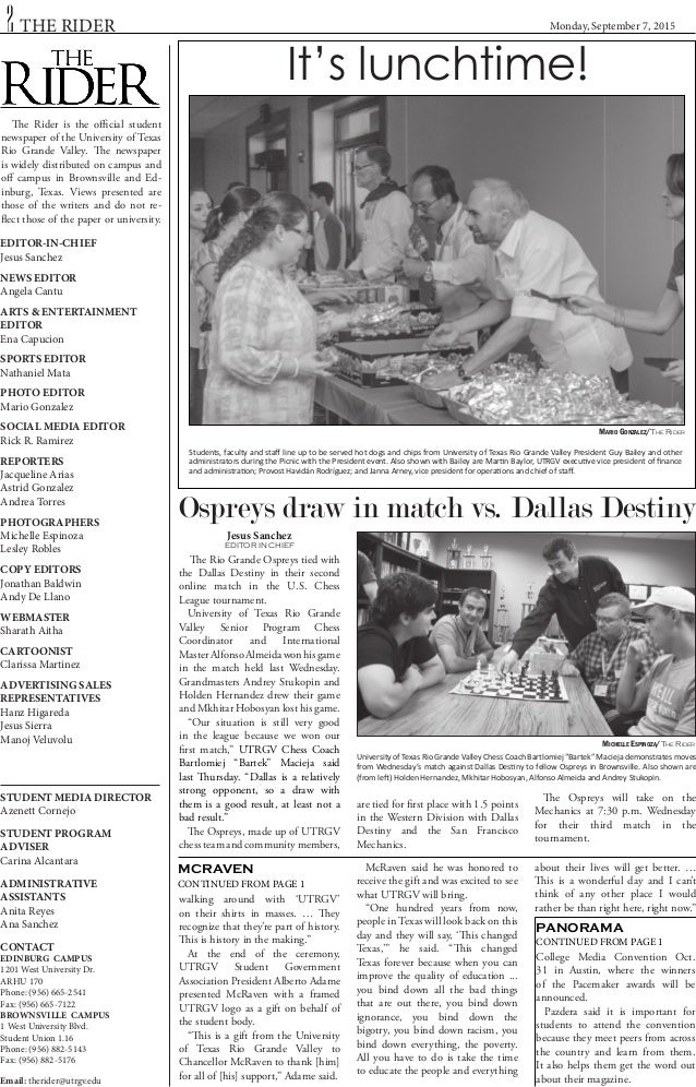 Monday, September 7, 20152 THE RIDER The Rider is the official student newspaper of the University of Texas Rio Grande Val...