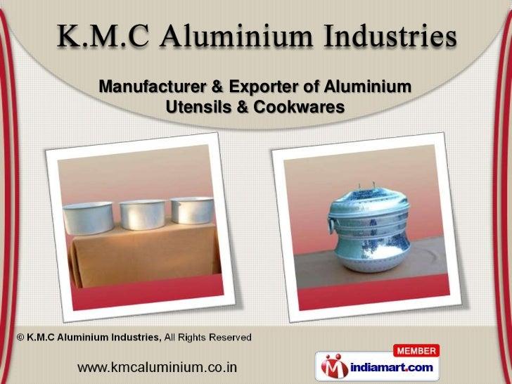 Manufacturer & Exporter of Aluminium       Utensils & Cookwares