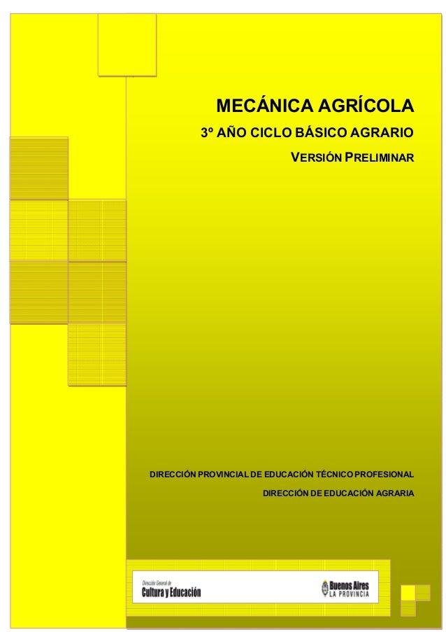 MECÁNICA AGRÍCOLA                                 3º AÑO CICLO BÁSICO AGRARIO                                             ...
