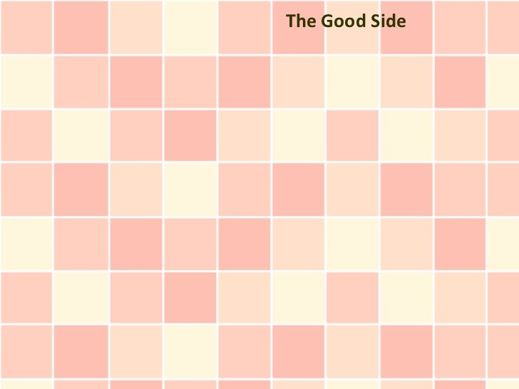 The Good Side