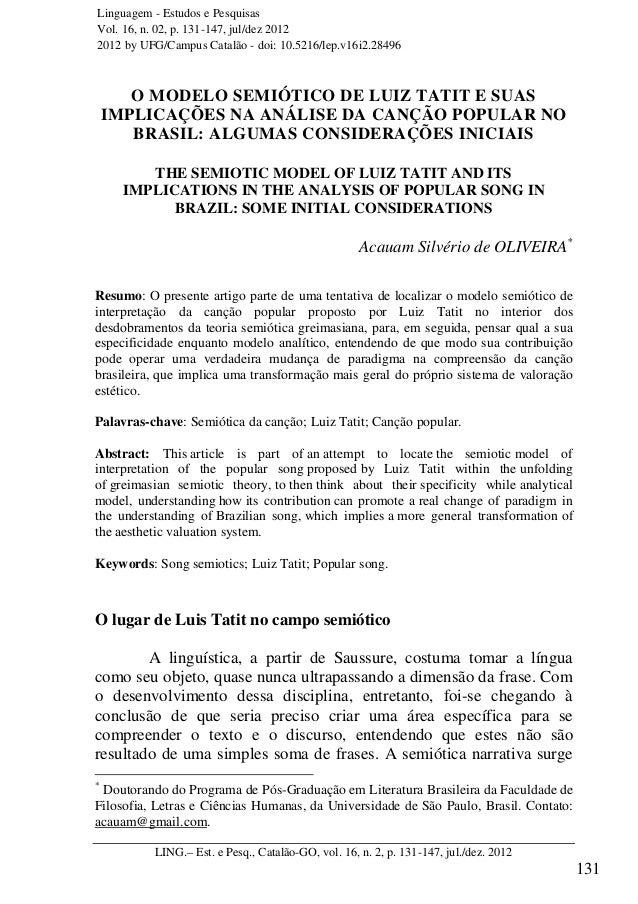 ______ O modelo semiótico de Luiz Tatit e suas implicações na análise da canção...______ LING.– Est. e Pesq., Catalão-GO, ...