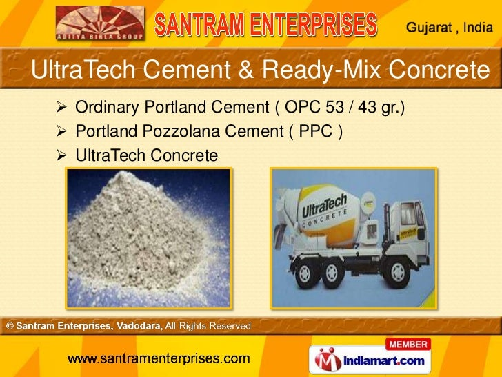 Ultratech Cement Variety : Ultratech ready mix concrete by santram enterprises