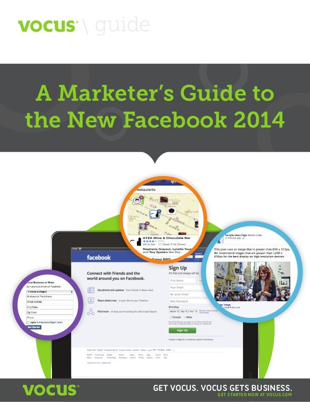 A Marketer's Guide to the New Facebook 2014 A Marketer's Guide to the New Facebook 2014  guide iPad 10:15PM GET STARTED NO...