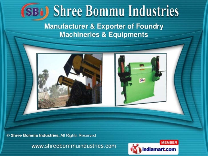 Manufacturer & Exporter of Foundry   Machineries & Equipments