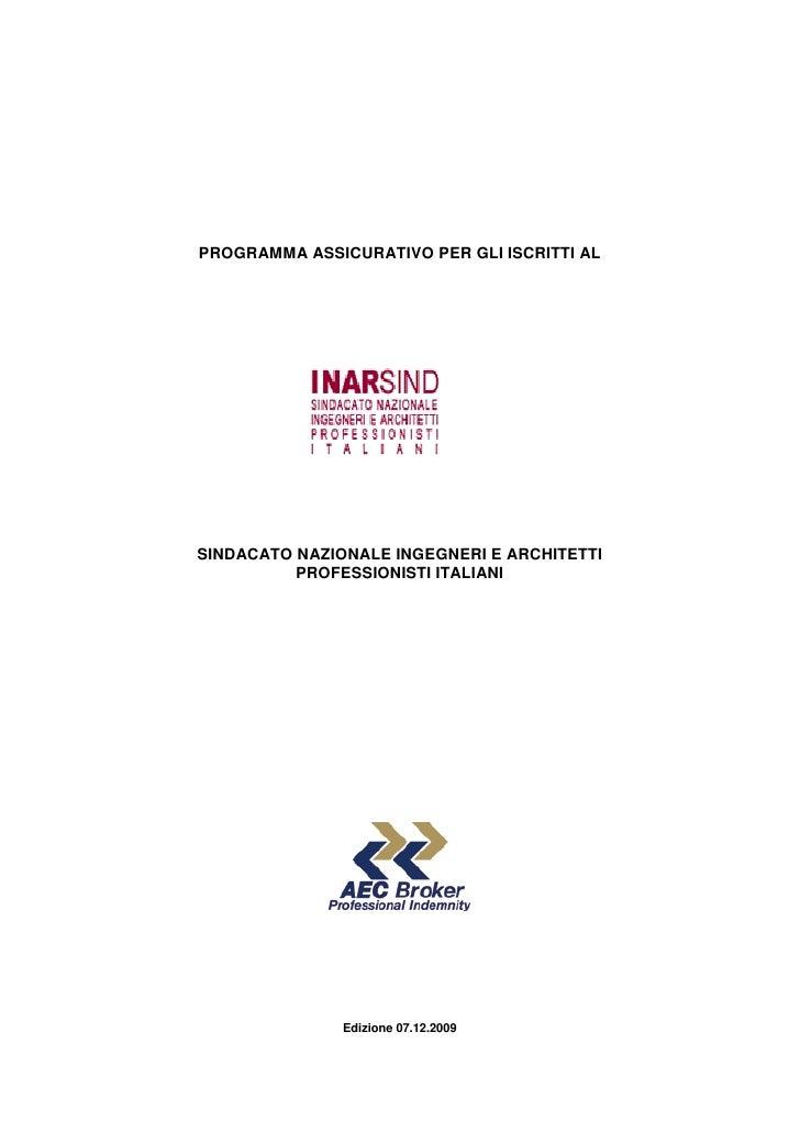 PROGRAMMA ASSICURATIVO PER GLI ISCRITTI AL     SINDACATO NAZIONALE INGEGNERI E ARCHITETTI           PROFESSIONISTI ITALIAN...