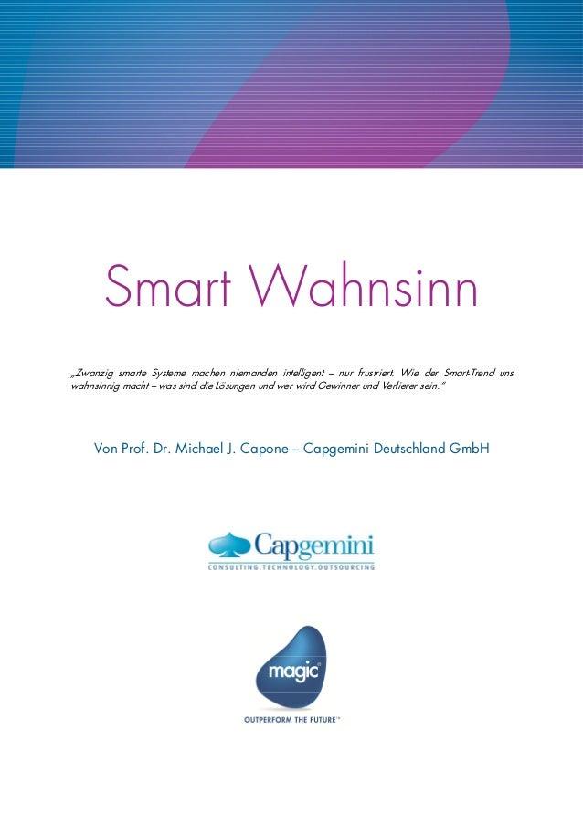 """Smart Wahnsinn """"Zwanzig smarte Systeme machen niemanden intelligent – nur frustriert. Wie der Smart-Trend uns wahnsinnig m..."""