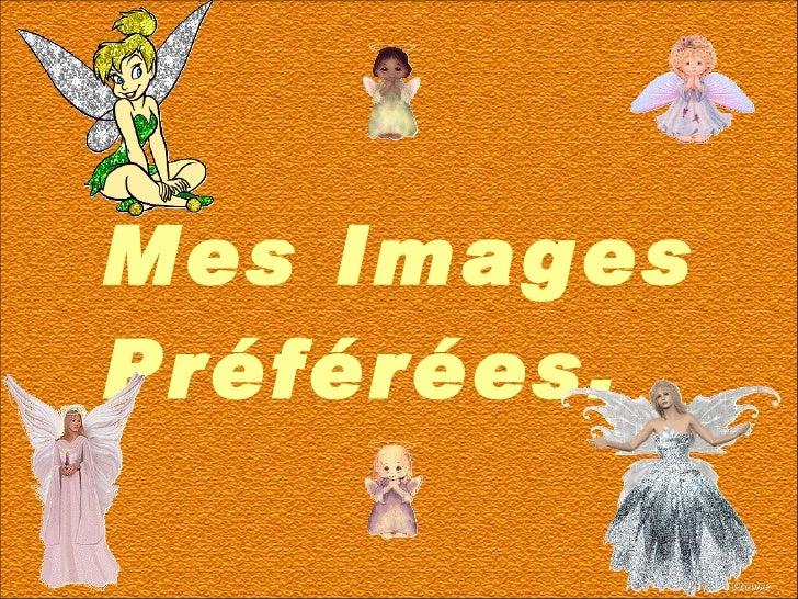 Mes Images Préférées.