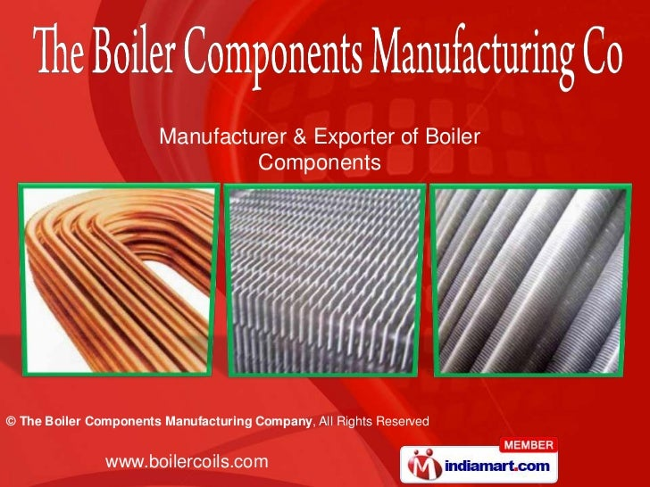 Manufacturer & Exporter of Boiler Components<br />