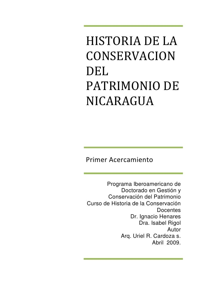 HISTORIA DE LA CONSERVACION DEL PATRIMONIO DE NICARAGUA    Primer Acercamiento          Programa Iberoamericano de        ...