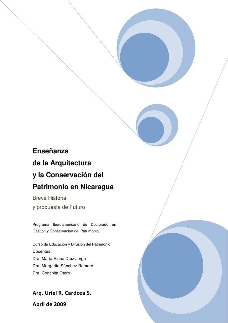Enseñanza de la Arquitectura y la Conservación del Patrimonio en Nicaragua Breve Historia y propuesta de Futuro   Programa...