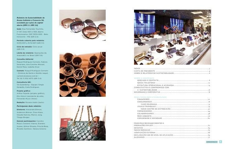 Relatório de Sustentabilidade daArezzo Indústria e Comercio SA,sociedade por ações de capitalaberto (GRI 2.1; GRI 2.6)Sede...