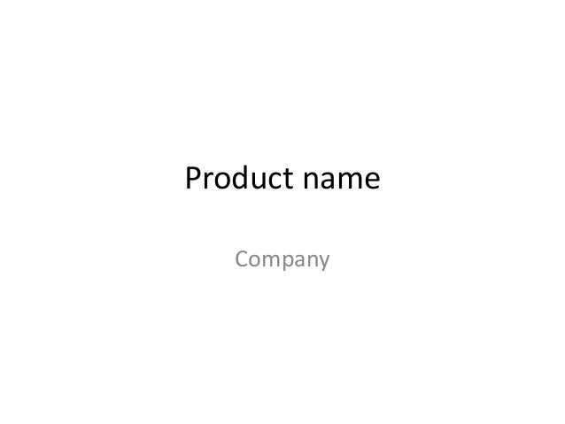 Product name Company