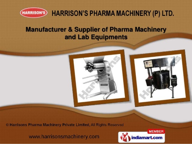 Manufacturer & Supplier of Pharma Machinery           and Lab Equipments