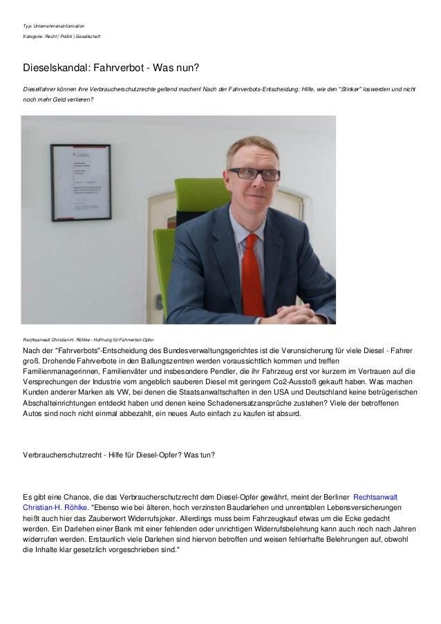 Typ: Unternehmensinformation Kategorie: Recht | Politik | Gesellschaft Dieselskandal: Fahrverbot - Was nun? Dieselfahrer k...