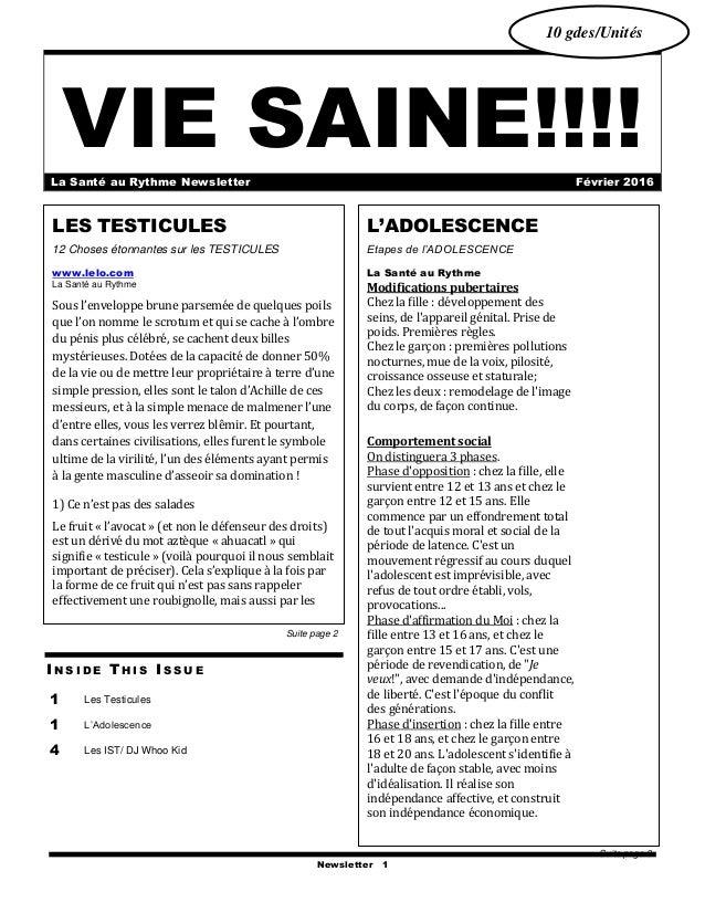 Newsletter 1 VIE SAINE!!!!La Santé au Rythme Newsletter Février 2016 I N S I D E T H I S I S S U E 1 Les Testicules 1 L'Ad...