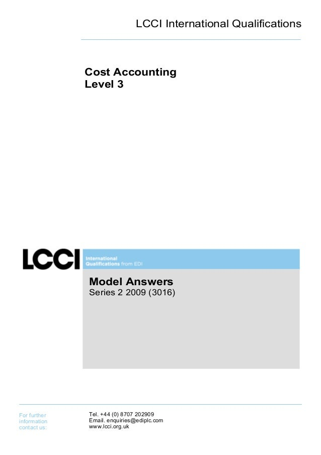 LCCI International Qualifications              Cost Accounting              Level 3              Model Answers            ...