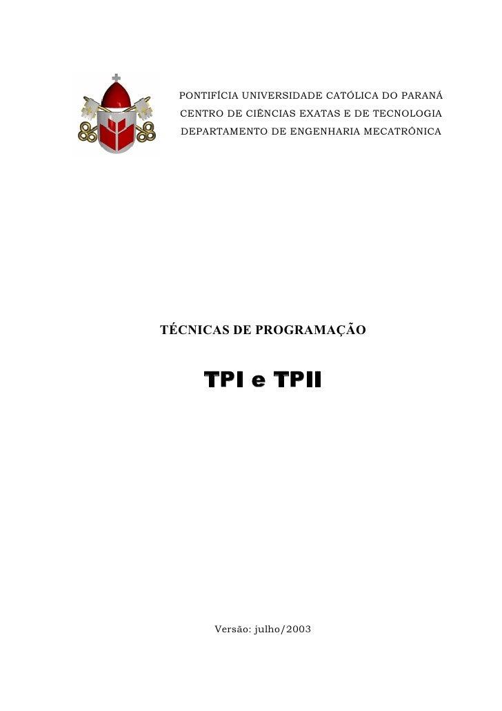 PONTIFÍCIA UNIVERSIDADE CATÓLICA DO PARANÁ   CENTRO DE CIÊNCIAS EXATAS E DE TECNOLOGIA   DEPARTAMENTO DE ENGENHARIA MECATR...