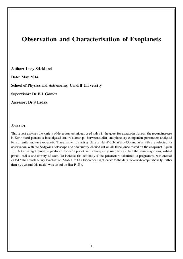 1 Observation and Characterisation of Exoplanets Author: Lucy Stickland Date: May 2014 School of Physics and Astronomy, Ca...