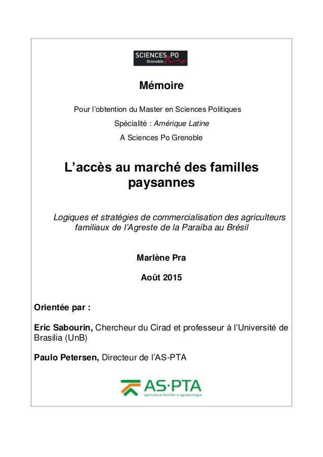 Mémoire Pour l'obtention du Master en Sciences Politiques Spécialité : Amérique Latine A Sciences Po Grenoble L'accès au m...
