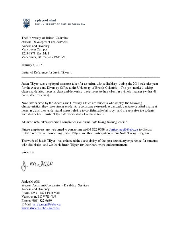 Reference Letter The University of British Columbia Justin Tillyer – Academic Recommendation Letter