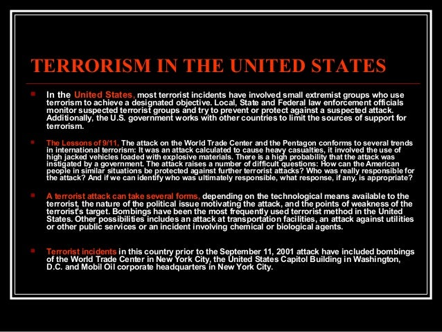 a discussion on terrorism and the united states Discussion of cyberterrorism — an oversight that could  present in some operational definitions of 'terrorism'1 the united states federal bureau of.