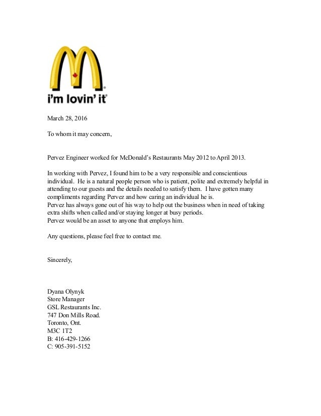 Reference Letter McDonalds ! March 28, 2016 To Whom It May Concern, Pervez  Engineer Worked For McDonaldu0027s Throughout Reference Letter