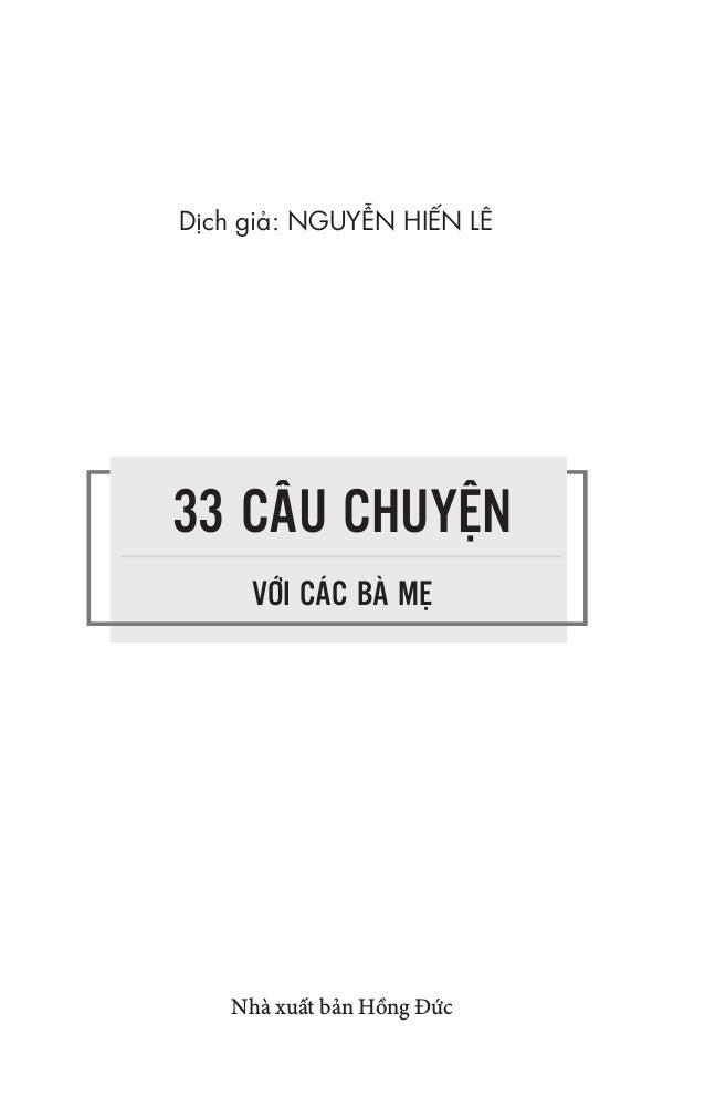 Nhà xuất bản Hồng Đức 33 CÂU CHUYỆN VỚI CÁC BÀ MẸ Dịch giả: NGUYỄN HIẾN LÊ