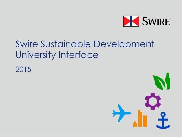 Swire Sustainable Development University Interface 2015