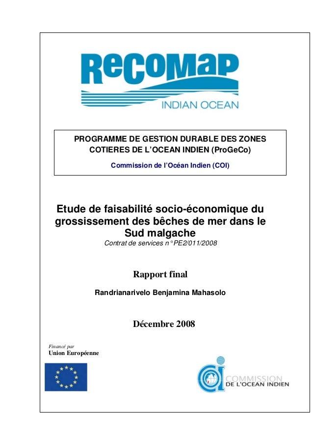 Etude de faisabilité socio-économique du grossissement des bêches de mer dans le Sud malgache Contrat de services n° PE2/0...