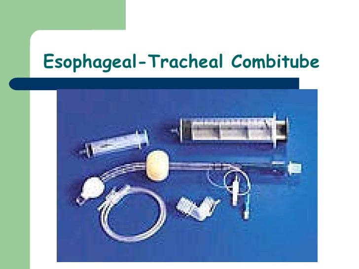 Esophageal-Tracheal Combitube