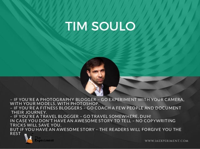 TIM SOULO WWW.IAEXPERIMENT.COM – IF YOU'RE A PHOTOGRAPHY BLOGGER – GO EXPERIMENT WITH YOUR CAMERA, WITH YOUR MODELS, WITH ...