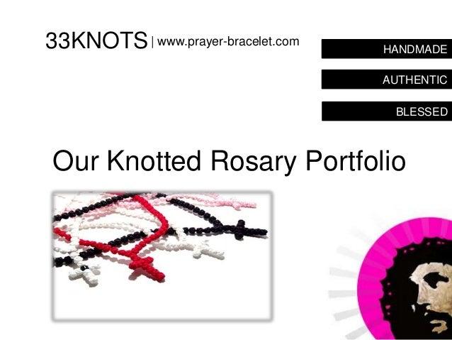 33KNOTS   www.prayer-bracelet.com   HANDMADE                                    AUTHENTIC                                 ...