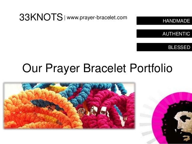 33KNOTS | www.prayer-bracelet.com   HANDMADE                                    AUTHENTIC                                 ...