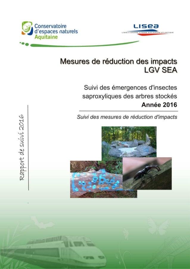 BERTOLINI A., 2016. Suivi 2016 des émergences d'insectes saproxyliques des arbres stockés – Suivi des mesures de réduction...