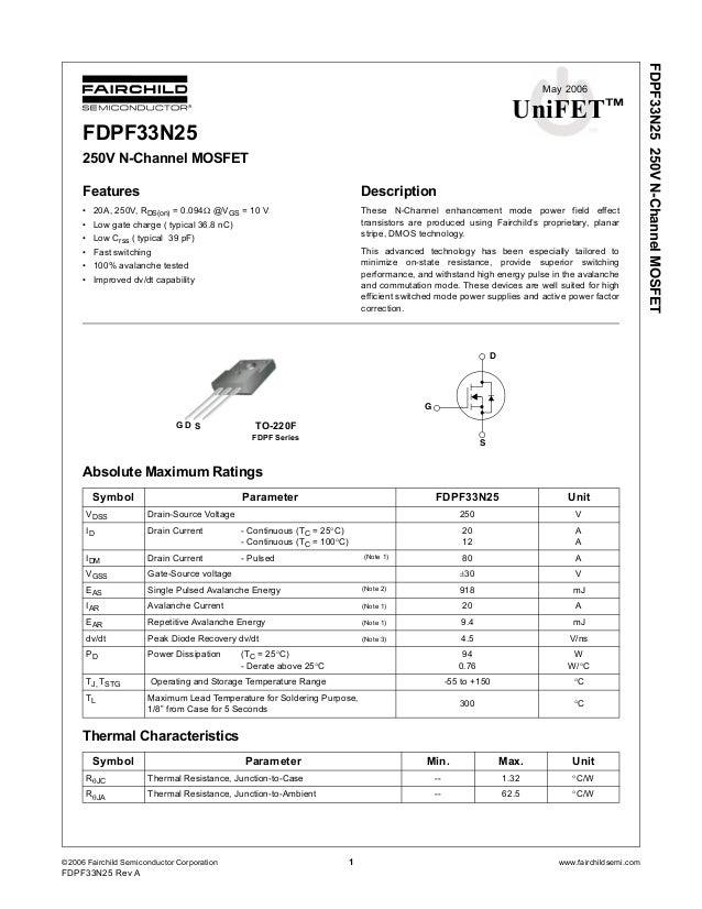 ©2006 Fairchild Semiconductor Corporation 1 www.fairchildsemi.com FDPF33N25 Rev A FDPF33N25250VN-ChannelMOSFET May 2006 Un...