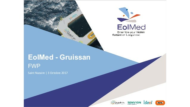 EolMed - Gruissan FWP SaintNazaire|3Octobre2017