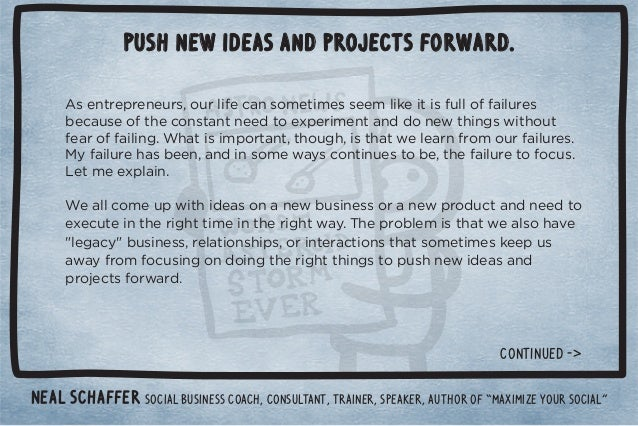 """Push new ideas and projects forward.  Neal Schaffer Social business coach, consultant, trainer, speaker, author of """"Maximi..."""