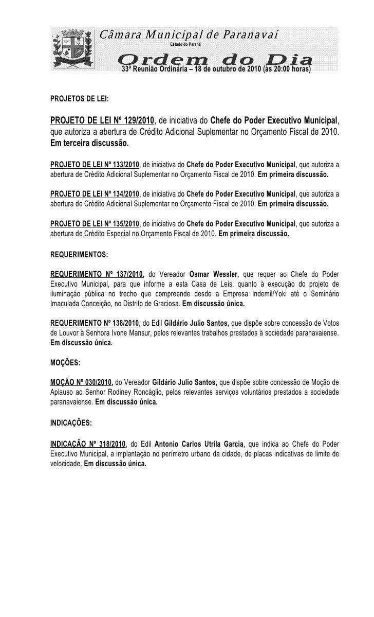 Estado do Paraná                             33ª Reunião Ordinária – 18 de outubro de 2010 (às 20:00 horas)   PROJETOS DE ...