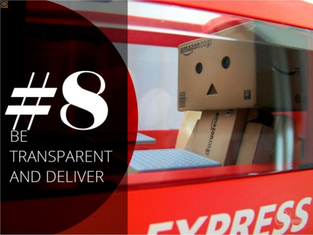 #8 – Be transparent and deliver