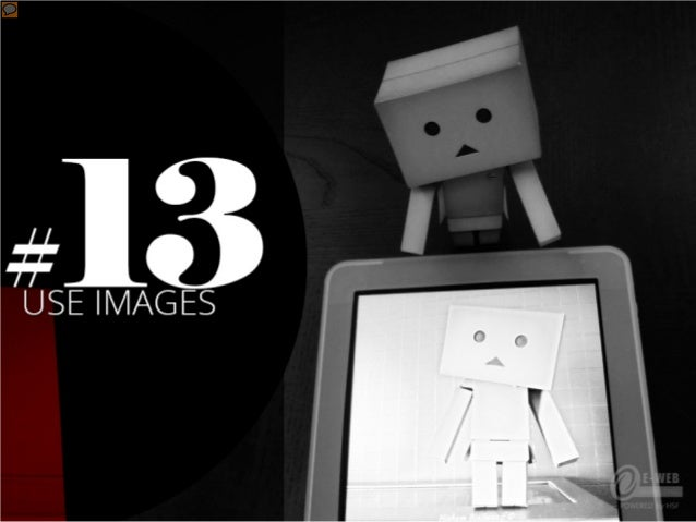#13 – Use images