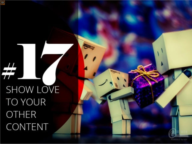 #17 – Show love to your other content