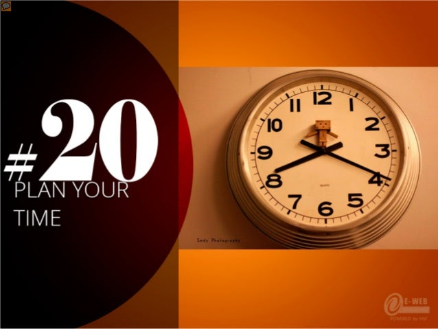 #20 – Plan your time
