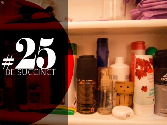 #25 – Be succinct