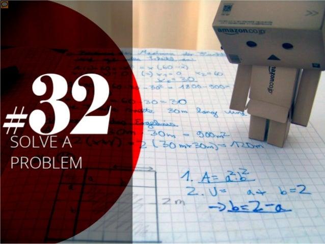 #32 - Solve a problem