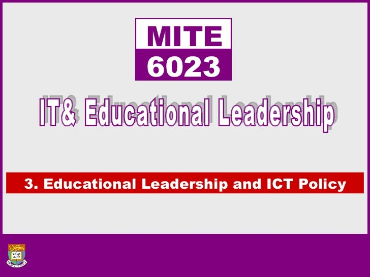 3. Educational Leadership and ICT Policy