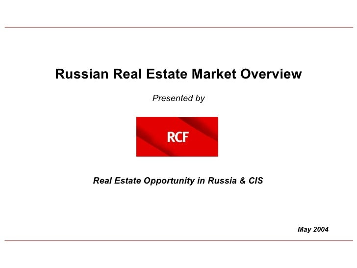 May 2004 Russian Real Estate Market Overview   Presented by Real Estate Opportunity in Russia & CIS
