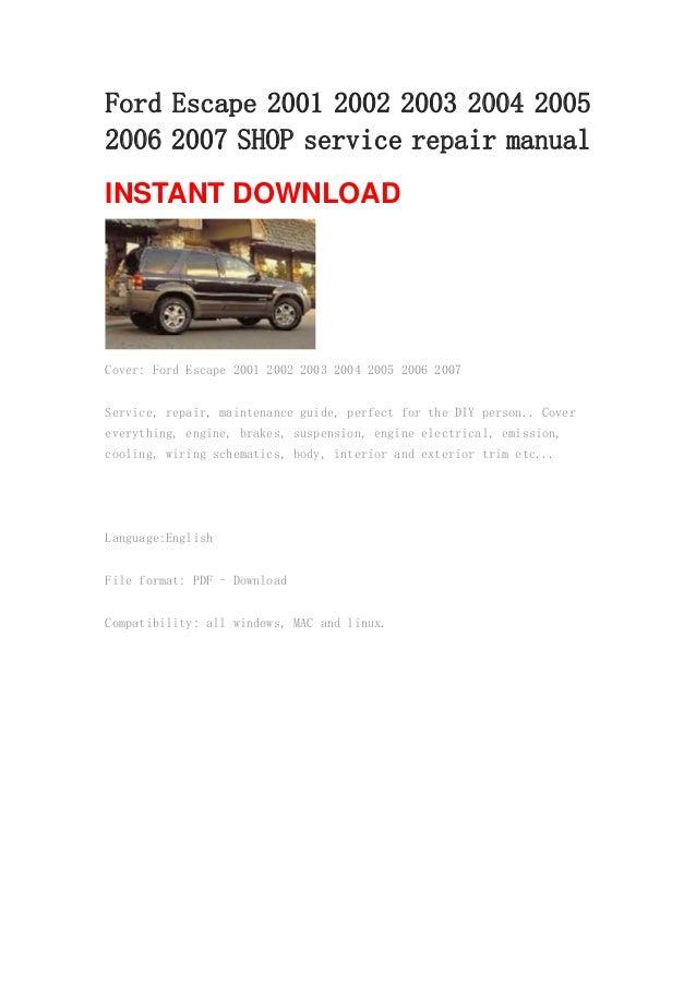 ford escape 2001 2002 2003 2004 2005 2006 2007 shop service repair ma rh slideshare net 2002 ford escape repair manual free download 2002 ford escape shop manual pdf