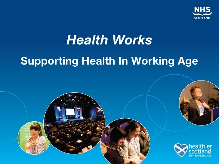 Health Works Supporting Health In Working Age